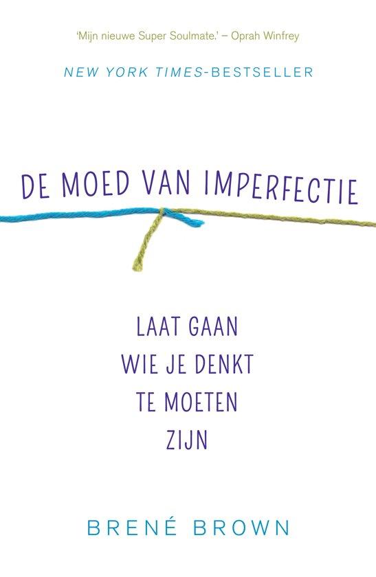 Boekcover: De moed van Imperfectie, een van de boekentips van P-Plan