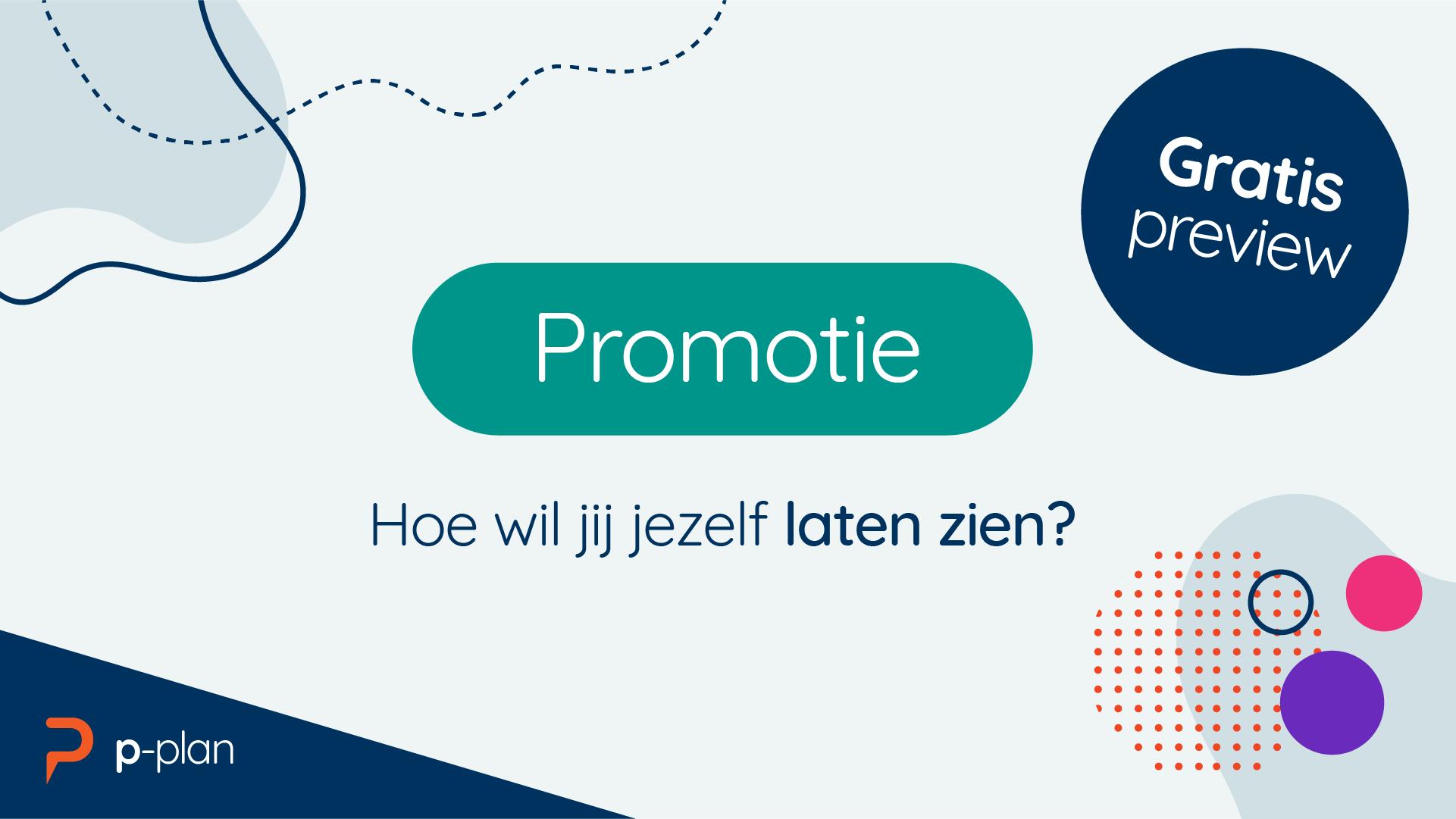 Deze gratis preview les gaat over promotie; hoe wil jij jezelf laten zien?