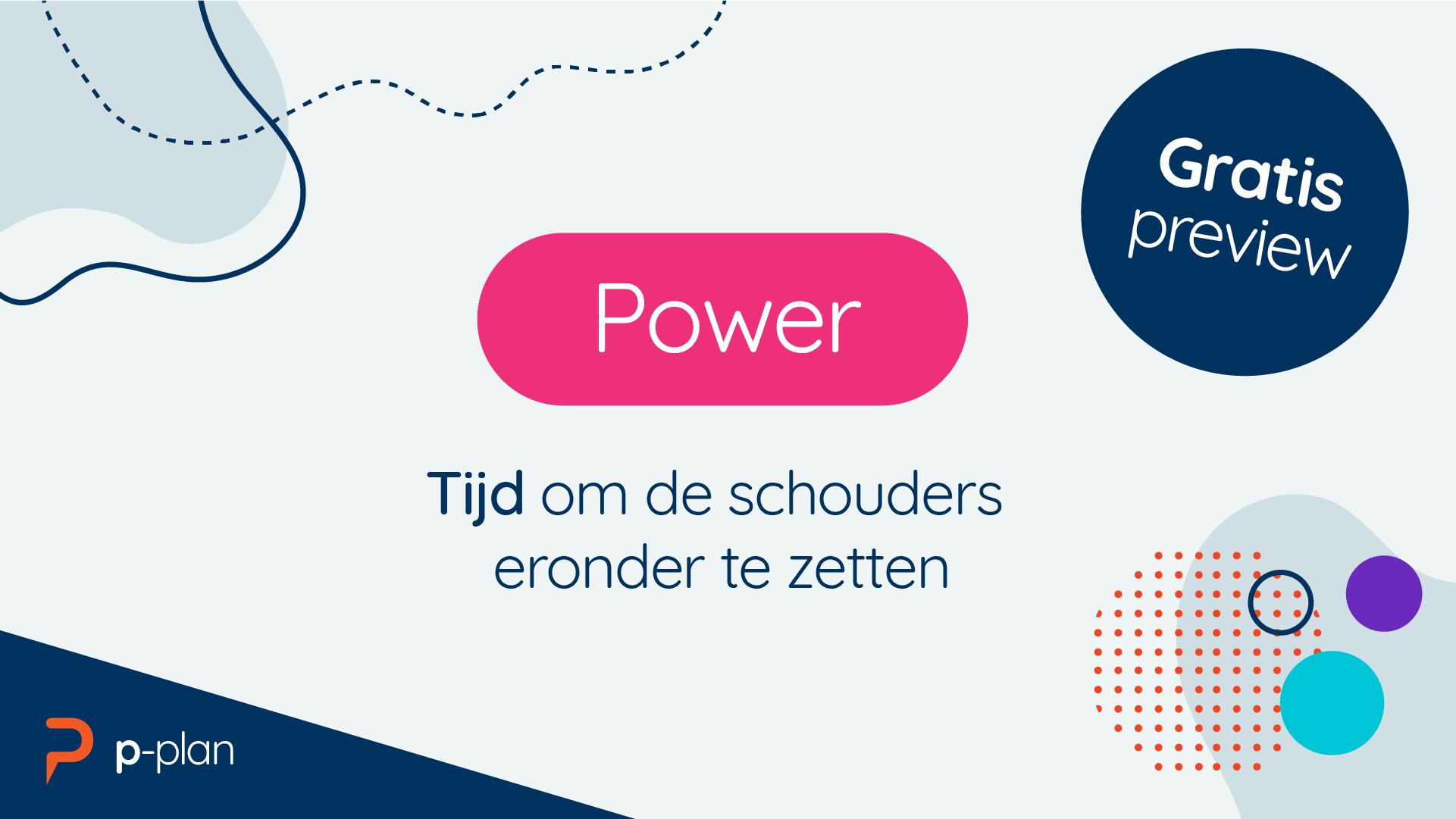 Deze gratis preview les gaat over Power, tijd om de schouders eronder te zetten