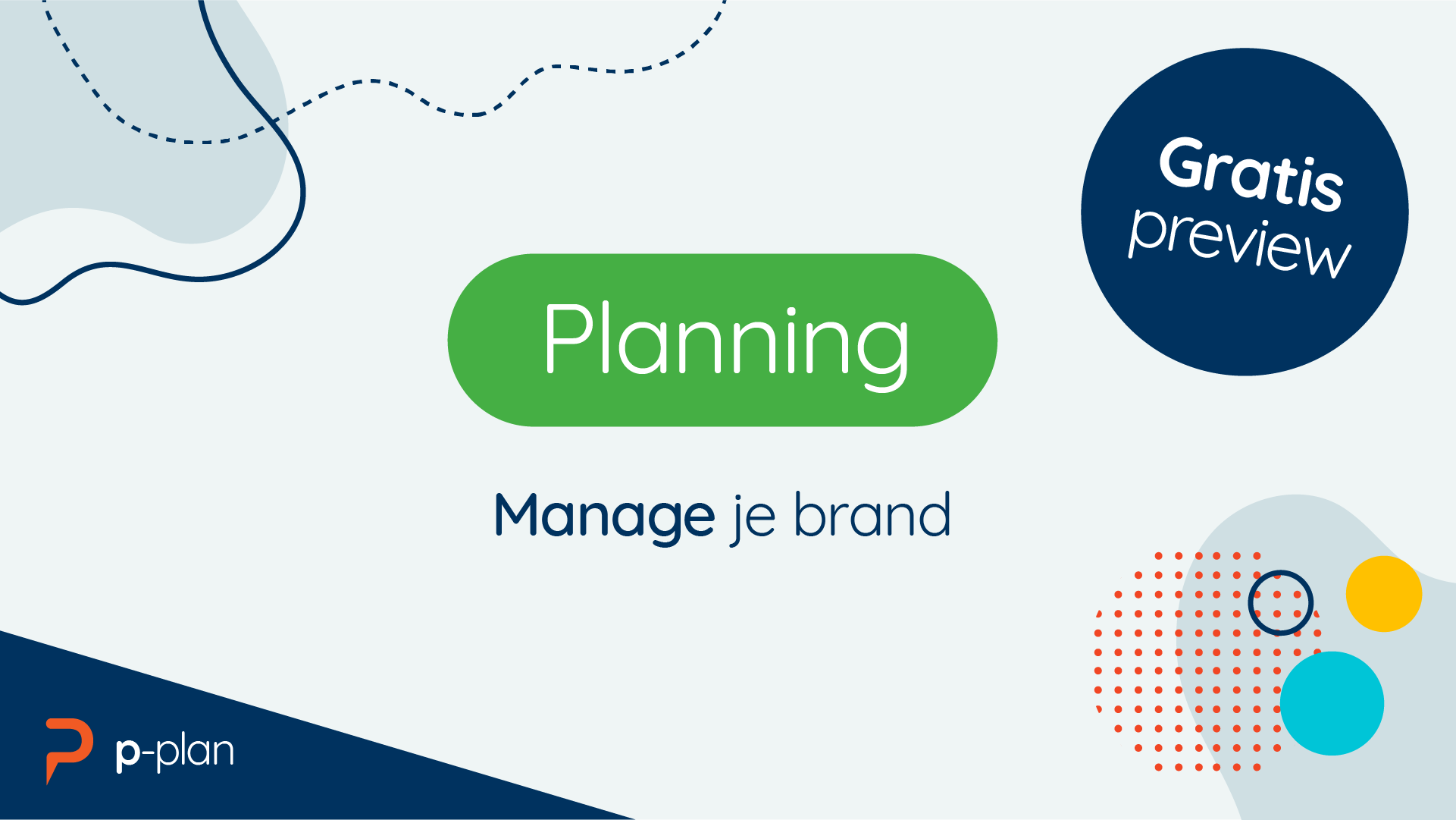 Deze gratis preview les gaat over Planning: hoe je jouw personal brand managed